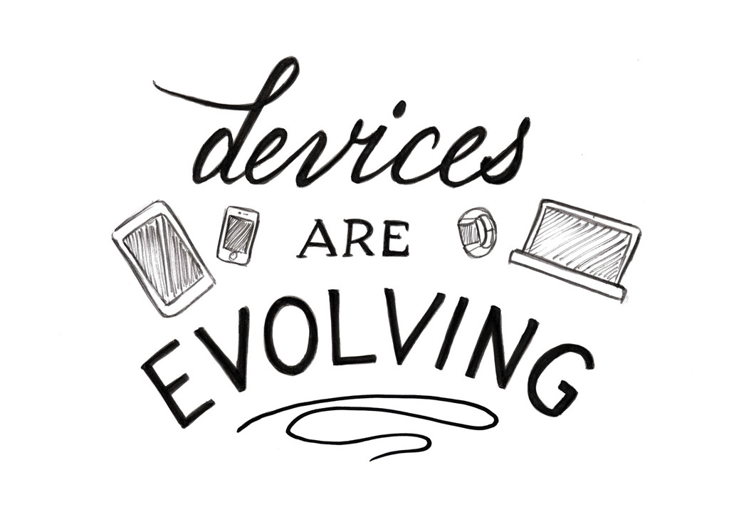 devices evolving